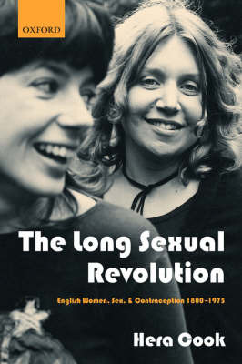 The Long Sexual Revolution by Hera Cook image