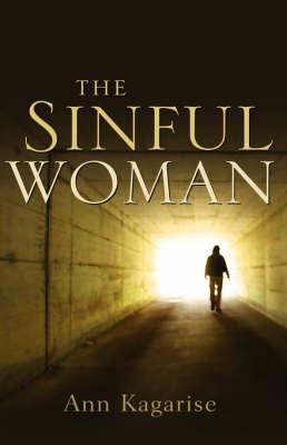 The Sinful Woman by Ann Kagarise
