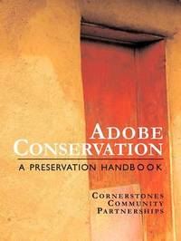 Adobe Conservation by Staff Cornerstones Staff