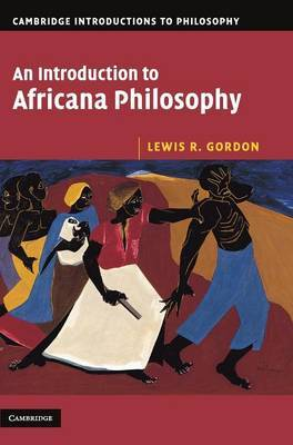 An Introduction to Africana Philosophy by Lewis R Gordon image