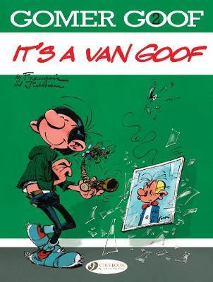 Gomer Goof Vol. 2: It's A Van Goof by Franquin