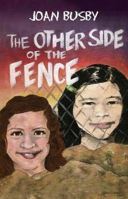 The Other Side of the Fence by Joan L Busby
