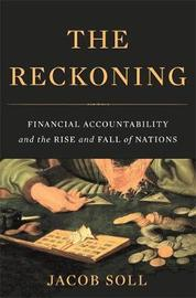 The Reckoning by Jacob Soll
