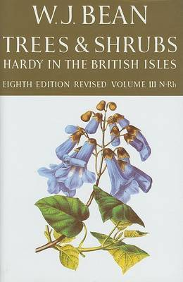 Trees and Shrubs Hardy in the British Isles: v. 3 by W.J. Bean image