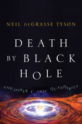 Death by Black Hole by Neil deGrasse Tyson image