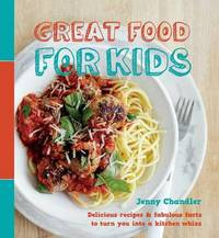 Great Food for Kids by Jenny Chandler