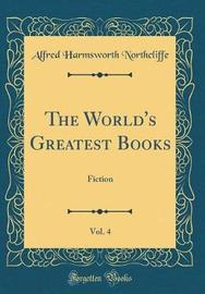 The World's Greatest Books, Vol. 4 by Alfred Harmsworth Northcliffe image