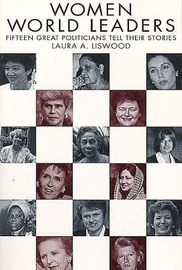 Women World Leaders by Laura A. Liswood image