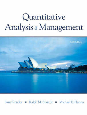 Quantitative Analysis for Management by Barry Render
