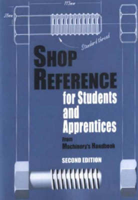 Shop Reference for Students & Apprentices by Edward G. Hoffman