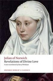 Revelations of Divine Love by Julian of Norwich