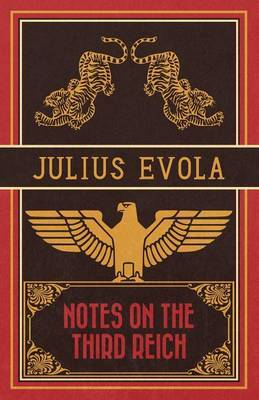 Notes on the Third Reich by Julius Evola image
