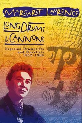Long Drums and Cannons by Margaret Laurence image