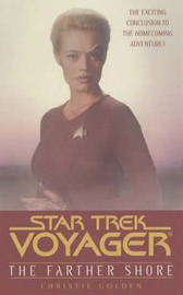 Star Trek: Voyager: The Farther Shore by Christie Golden image