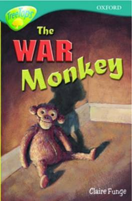 Oxford Reading Tree: Level 16: Treetops: More Stories A: the War Monkey by Anna Perera image