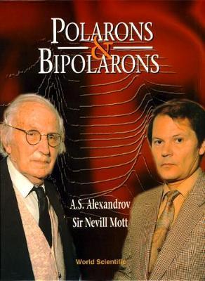 Polarons And Bipolarons by Nevill F Mott image