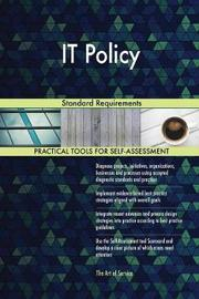 It Policy Standard Requirements by Gerardus Blokdyk image