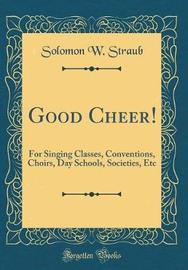 Good Cheer! by Solomon W. Straub image