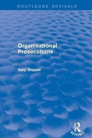 Revival: Organisational Prosecutions (2001) by Gary Slapper