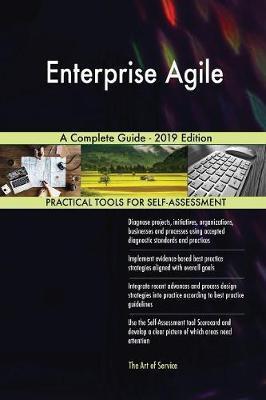 Enterprise Agile A Complete Guide - 2019 Edition by Gerardus Blokdyk image