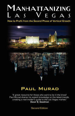 Manhattanizing Las Vegas by Paul Murad