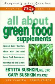 All About Green Food Supplements by Estitta Bushkin image
