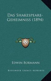 Das Shakespeare-Geheimniss (1894) by Edwin Bormann
