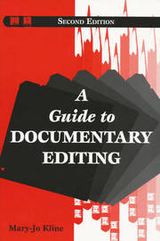 A Guide to Documentary Editing by Mary-Jo Kline image