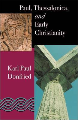 Paul, Thessalonica and Early Christianity by Karl Paul Donfried image