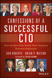 Confessions of a Successful CIO by Dan Roberts