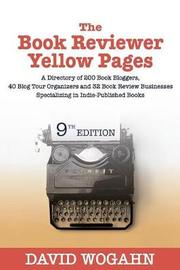 The Book Reviewer Yellow Pages by David Wogahn