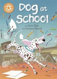 Reading Champion: Dog at School by Katie Dale