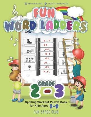 Fun Word Ladders Grades 2-3 by Nancy Dyer
