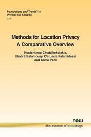 Methods for Location Privacy by Kostantinos Chatzikokolakis