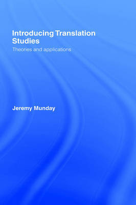 Introducing Translation Studies: Theories and Applications by Jeremy Munday image