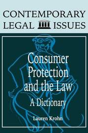 Consumer Protection and the Law by Lauren Krohn Arnest