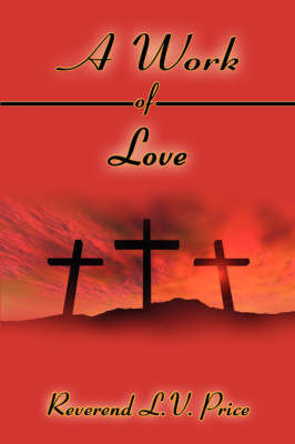 A Work of Love by Reverend L.V. Price image