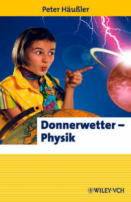 Donnerwetter: Physik! by Peter Hausler