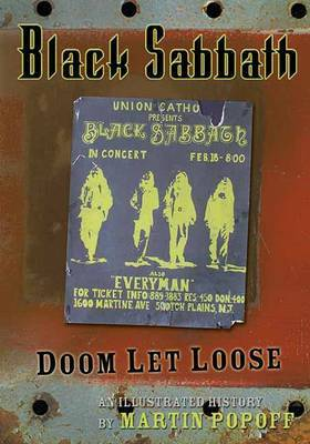 Black Sabbath: Doom Let Loose: an Illustrated History by Martin Popoff