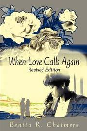 When Love Calls Again by Benita R. Chalmers image
