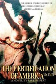 The Certification of America by Paul Seifert image