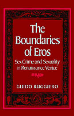 The Boundaries of Eros by Guido Ruggiero