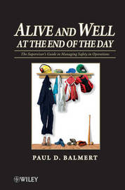 Alive and Well at the End of the Day by Paul D. Balmert image