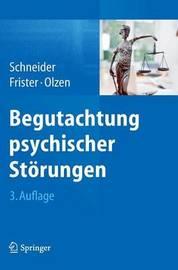 Begutachtung Psychischer Storungen by Frank Schneider, Pro