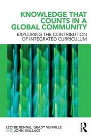 Knowledge that Counts in a Global Community by Leonie J. Rennie