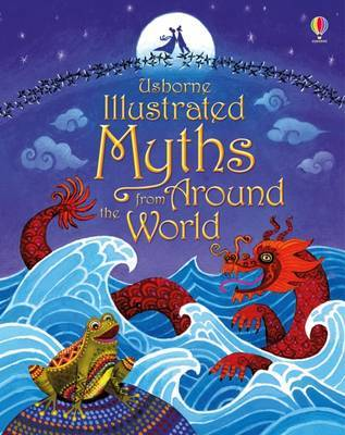 Illustrated Myths from Around the World by Various ~