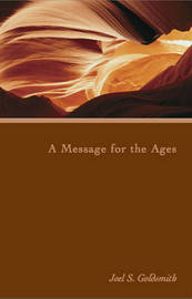 A Message for the Ages (1975 Letters) by Joel S Goldsmith
