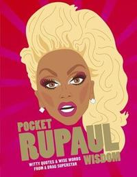 Pocket RuPaul Wisdom by UBD / Gregory's