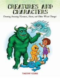Creatures and Characters by Tim Young image