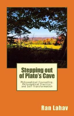 Stepping Out of Plato's Cave by Ran Lahav
